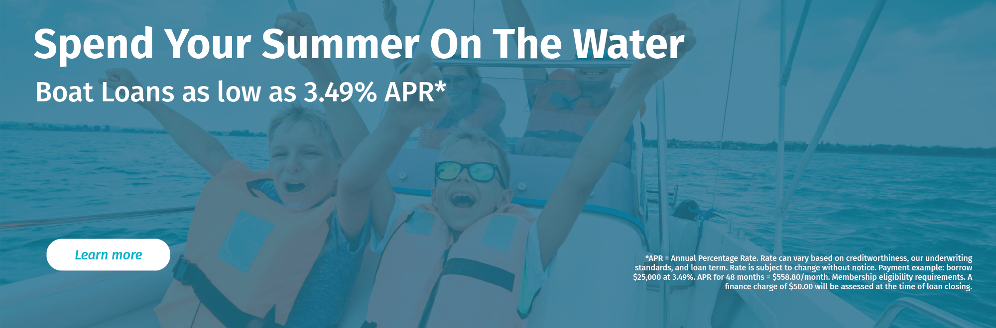Spend your summer on the water. Get preapproved for a boat loan today.